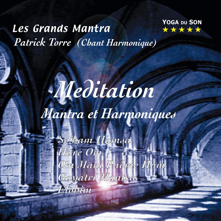 Cd Méditation, Mantras et harmoniques, Patrick Torre